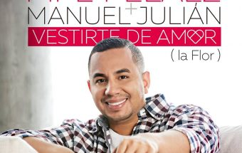 Pipe Peláez & Manuel Julian - Vestirte De Amor