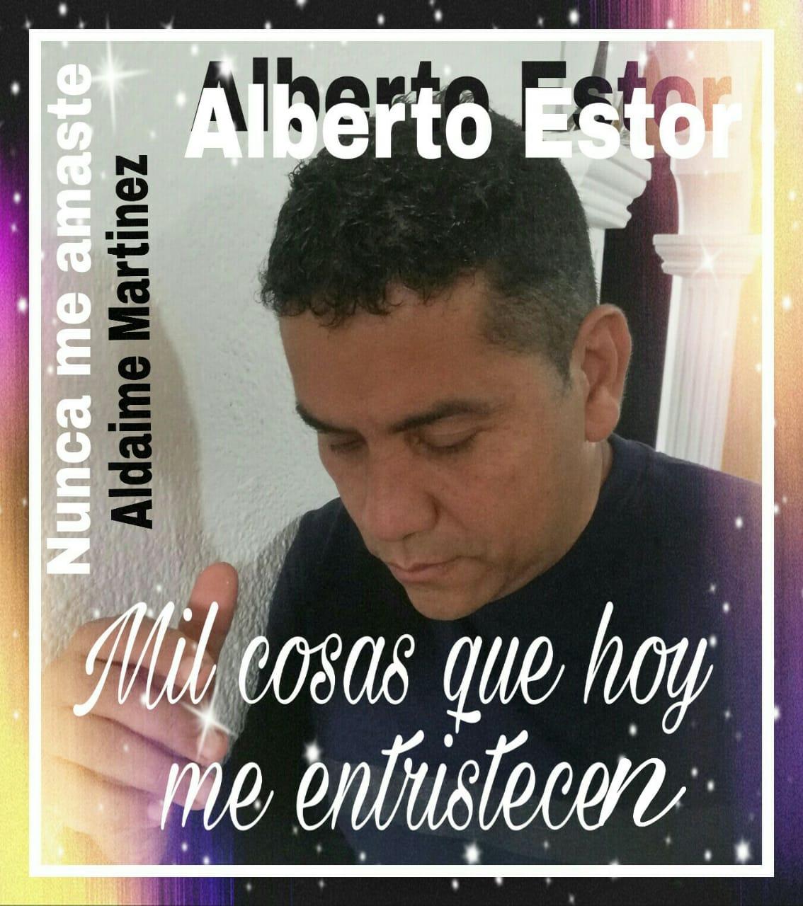NUNCA ME AMASTE – ALBERTO ESTOR – FERNANDO MONTAÑEZ