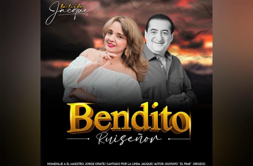 BENDITO RUISEÑOR – LA LINDA JACQUE