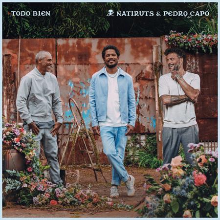 Natiruts, Pedro Capó – «Todo Bien»